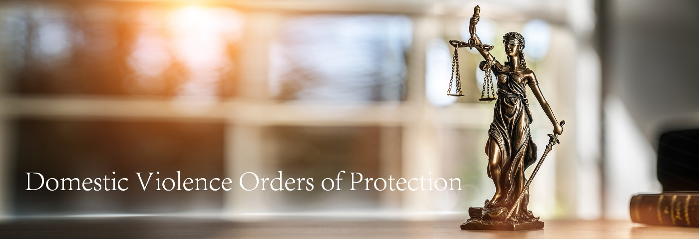 Domestic Violence Orders of Protection Lawyers Illinois